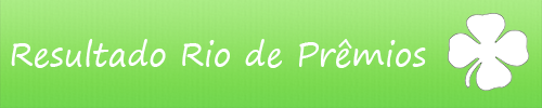 Resultado Rio de Prêmios