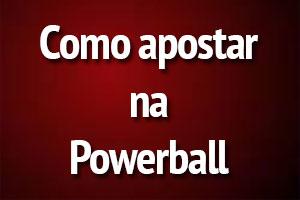 Como Jogar na Powerball?