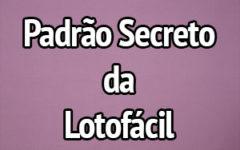 Padrão secreto de números sorteados em todos os concursos da Lotofácil
