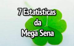 7 Principais Estatísticas da Mega Sena