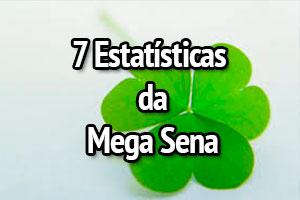 7 Principais Estatísticas da Mega Sena – Atualizadas em 2020