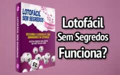 Ebook Lotofácil Sem Segredos Funciona?