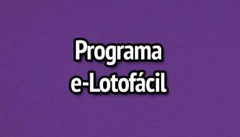 Programa e-Lotofácil – Estatísticas e Prognósticos da Lotofácil