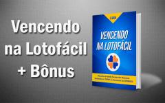 Ebook Vencendo na Lotofácil + Bônus Exclusivo