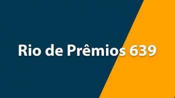Resultado Rio de Prêmios 639 – Sorteio de 06/10/2019