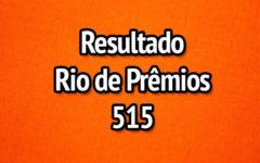 Resultado Rio de Prêmios 515 – Sorteio de 21/05/2017