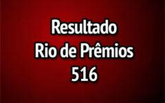 Resultado Rio de Prêmios 516 – Sorteio de 28/05/2017