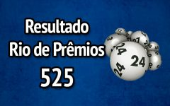 Resultado Rio de Prêmios 525 – Sorteio de 30/07/2017