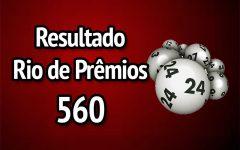 Resultado Rio de Prêmios 560 – Sorteio de 01/04/2018