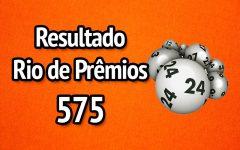 Resultado Rio de Prêmios 575 – Sorteio de 15/07/2018