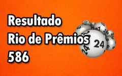 Resultado Rio de Prêmios 586 – Sorteio de Domingo 30/09/2018