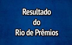 Resultado Rio de Prêmios 603 – Sorteio de Domingo 27/01/2019